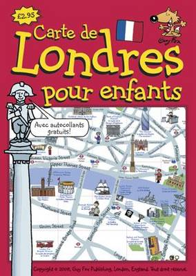Guy Fox Carte de Londres Pour les Enfants London Children's Map French Edition by Kourtney Harper