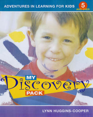 My Discovery Pack Adventures in Learning by Lynn Huggins-Cooper