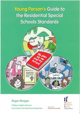 Young Person's Guide to the Residential Special Schools Standards by Roger Morgan