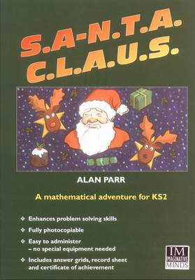 S.A.N.T.A. C.L.A.U.S. A Mathematical Adventure Game for KS2 by Alan Parr