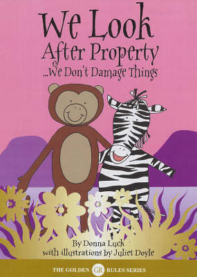 We Look After Property by Donna Luck