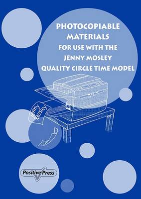 Photocopiable Materials for Use with the Jenny Mosley Quality Circle Time Model by Jenny Mosley