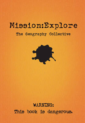 Mission Explore by Geography Collective