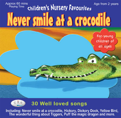 Never Smile at a Crocodile by