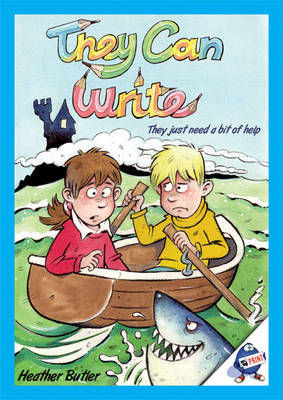 They Can Write, They Just Need a Bit of Help by Heather Butler
