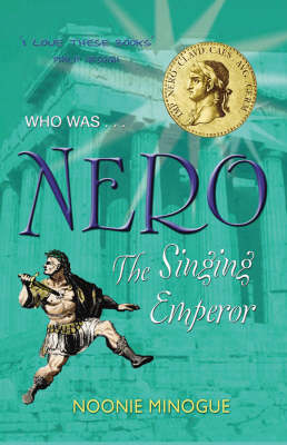 Nero The Singing Emperor by Noonie Minogue