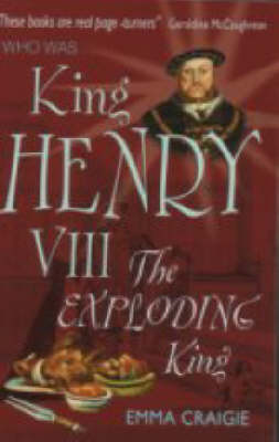 King Henry VIII by Emma Craigie