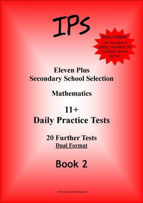 Eleven Plus Mathematics Daily Practice Papers Dual Format by