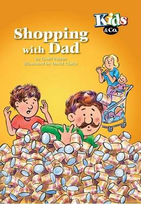 Shopping with Dad by Geoff Patton