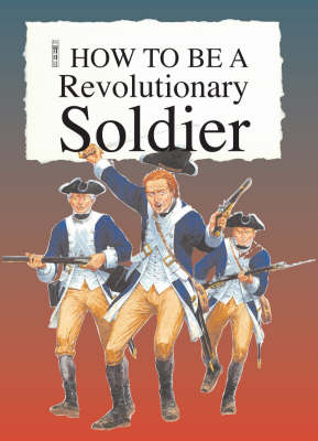 A Revolutionary Soldier by Thomas Ratliff