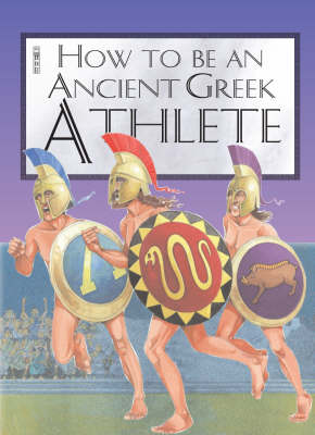 An Ancient Greek Athlete by Jacqueline Morley