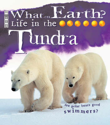 Life in the Tundra by Penny Clarke