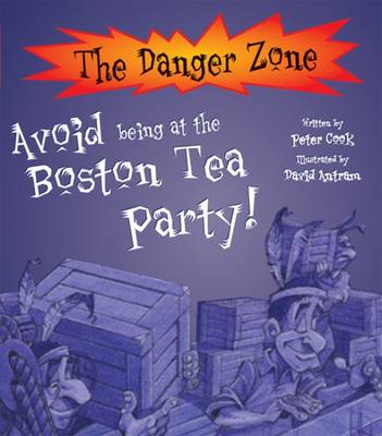 Avoid Being at the Boston Tea Party by Peter Cook