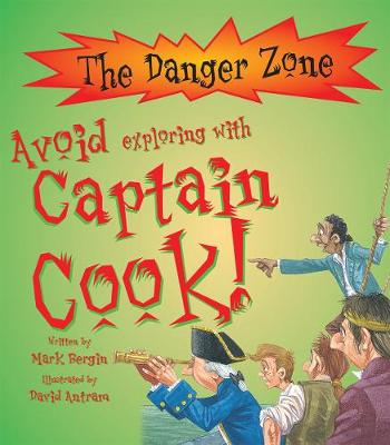 Avoid Exploring with Captain Cook by Mark Bergin