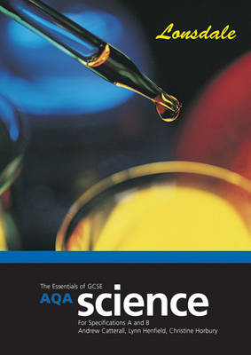 AQA Science Specifications A and B Revision Guide Revision and Classroom Companion (2012 Exams Only) by