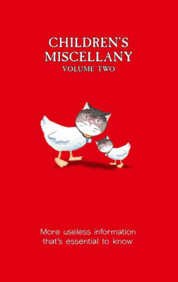 Children's Miscellany Volume 2 More Useless Information That's Essential to Know by Dominique Enright