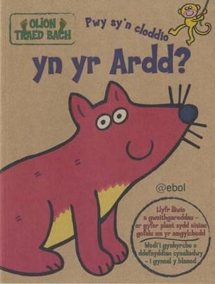 Pwy Sy'n Cloddio Yn Yr Ardd? by Glyn Saunders Jones