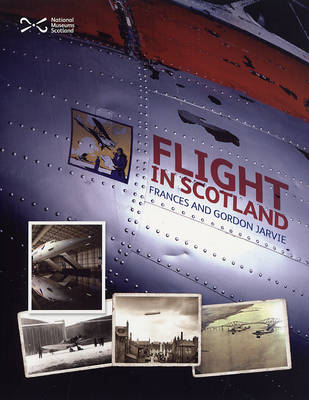 Flight in Scotland by Frances Jarvie, Gordon Jarvie