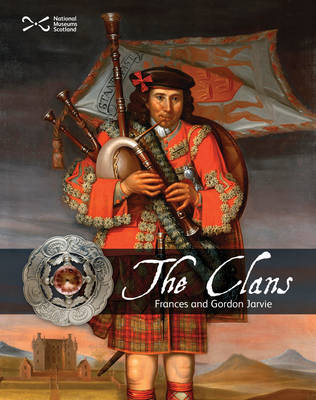 The Clans by Frances Jarvie, Gordon Jarvie