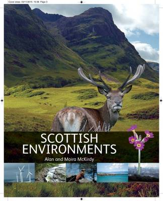 Scottish Environments by Alan McKirdy, Moira McKirdy
