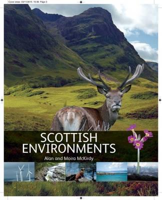 Scottish Environments by Alan McKirdy, Moira McKirdy