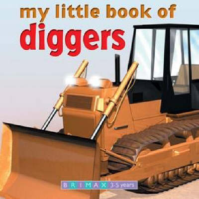 My Little Book of Trucks and Diggers by Gardner Publishing