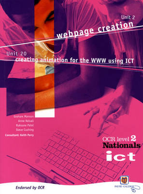 ICT for OCR National Level 2 Units 2 and 20 Student Book by Keith Parry, Anne Kelsall, Graham Manson