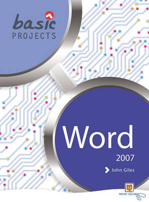 Basic Projects in Word 2007 Pack by David Waller