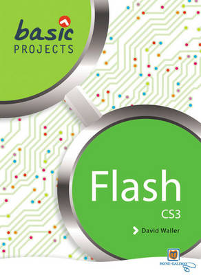 Basic Projects in Flash Pack by David Waller