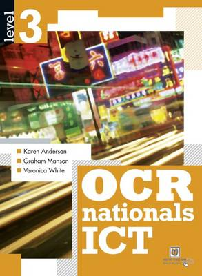 OCR Nationals ICT Level 3 Level 3 by Veronica White