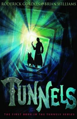 Tunnels by Roderick Gordon, Brian Williams