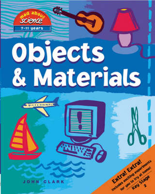 Objects and Materials by John Clark