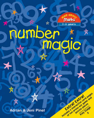 Number Magic by Adrian Pinel, Jeni Pinel