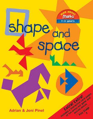 Shape and Space Includes 12 Interactive Card Pages of Fun Press-Out Game and Puzzle Pieces by Adrian Pinel, Jeni Pinel