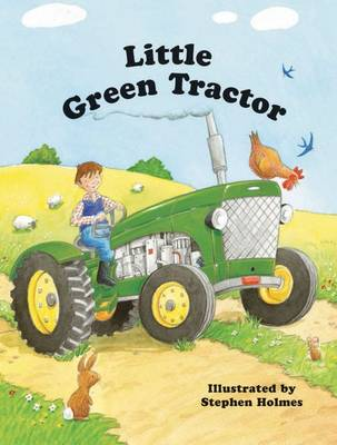 Little Green Tractor by Stephen Holmes