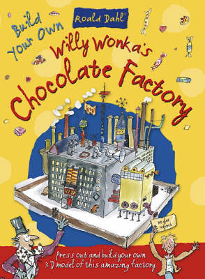 Willy Wonkas Chocolate Factory by