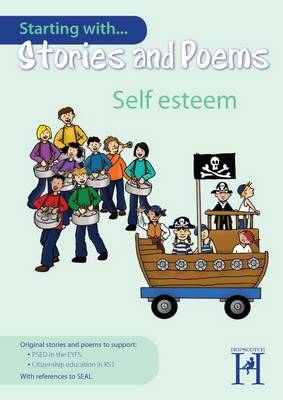 Starting with Stories and Poems... Self Esteem by Alison Milford