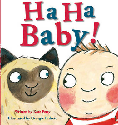 Ha Ha Baby by Kate Petty