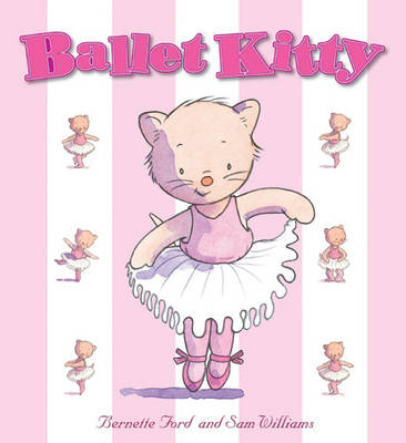 Ballet Kitty by Bernette Ford