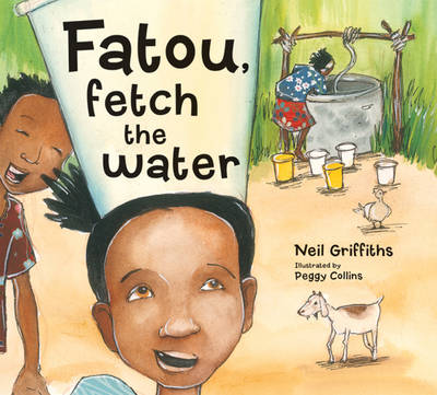 Fatou Fetch the Water by Neil Griffiths
