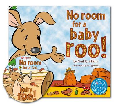 No Room for a Baby Roo! with Audio CD by Neil Griffiths