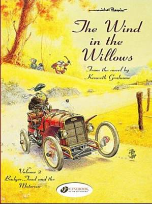 The Wind in the Willows Badger, Toad and the Motorcar by Kenneth Grahame, Michel Plessix