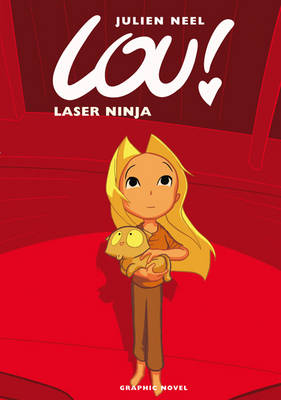 Laser Ninja by Julien Neel