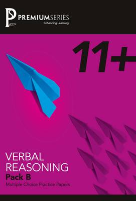 11+ Practice Papers Pack B Verbal Reasoning by