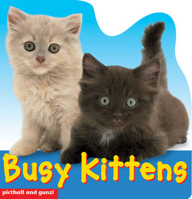 Busy Kittens by Christiane Gunzi