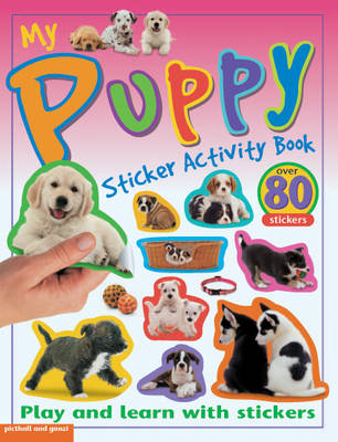 My Puppy Sticker Activity Book by Chez Picthall