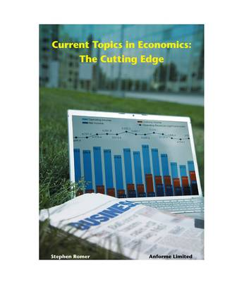 Current Topics in Economics The Cutting Edge by Stephen Romer