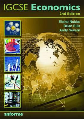 IGCSE Economics by Elaine Nobbs, Brian Ellis, Andy Severn