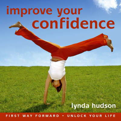 Improve Your Confidence by Lynda Hudson
