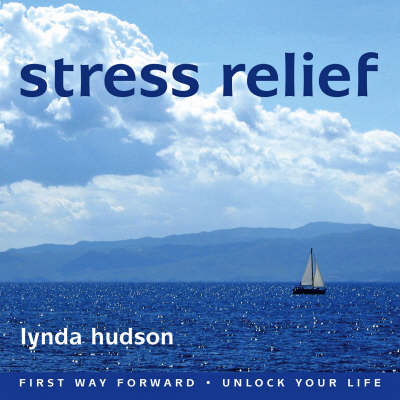 Stress Relief by Lynda Hudson